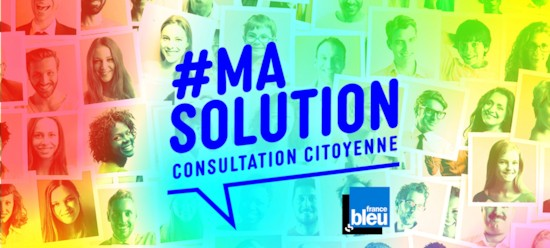 #ma solution, une consultation citoyenne